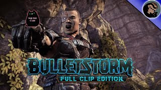 Bulletstorm Full Clip Edition!