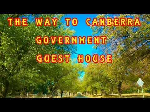 The way to govt guest house in  canberra must watch