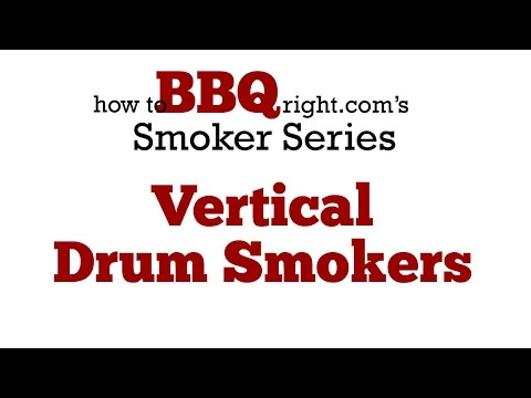 Vertical Drum Smokers   Ugly Drum Smokers - What You Need To Know About Drum Smokers HowToBBQRight