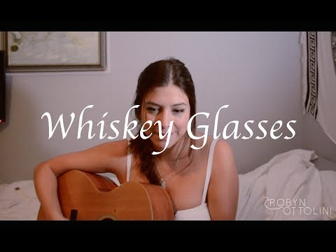 Whiskey Glasses Morgan Wallen | Robyn Ottolini Cover