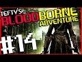 Bloodborne Gameplay Lets Play 14 Yahar Gul Unseen Village mp3
