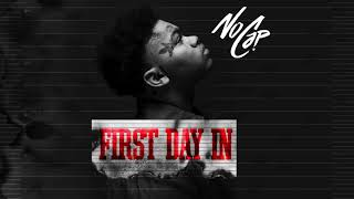 NoCap -  First Day In (Official Audio)