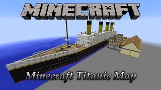 Minecraft Incredible Titanic Map! (Download)