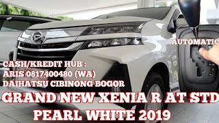 XENIA R A/T STD | GRAND NEW XENIA R 1.3 AT STD PEARL WHITE 2019 - INDONESIA