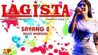 download lagu Sayang 2 ~ Nella Kharisma gratis