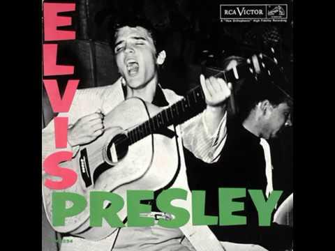 ELVIS PRESLEY  - Elvis Presley (full album)