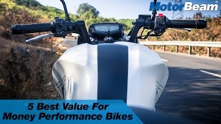 Top 5 Best VFM Performance Bikes In India | MotorBeam