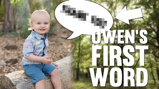 BABY OWEN SAYS HIS FIRST WORD!!