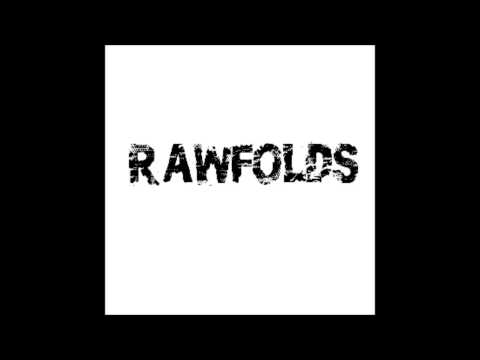 Rawfolds - Siren in the Slums (As heard on BBC Introducing)