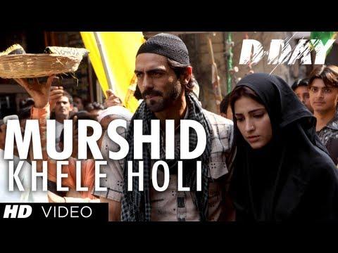 D DAY MURSHID KHELE HOLI VIDEO SONG | RISHI KAPOOR, IRRFAN KHAN, ARJUN RAMPAL