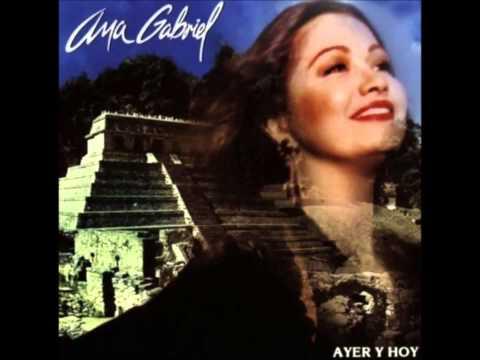 Ana Gabriel - De Aqui Para All