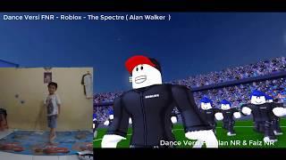 Dance Versi FNR - Roblox Guest Story - The Spectre ( Alan Walker )