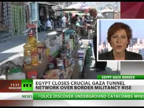 Egypt's GOVERNMENT CLOSING the VITAL 'Gaza Tunnel Network' after REVOLUTION clashes (HUNGER)