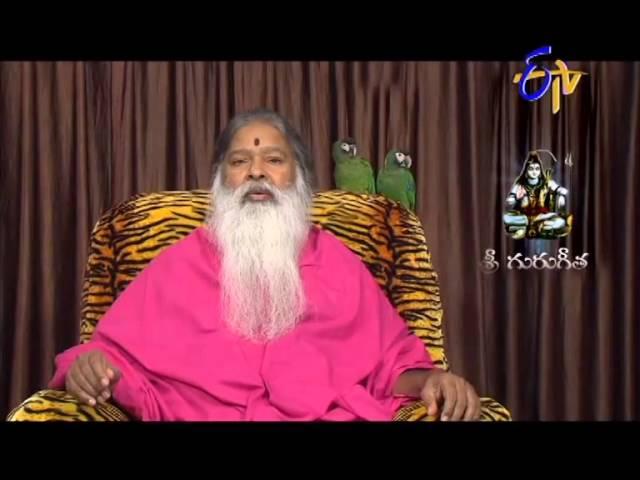 Sri Guru Gita  - శ్రీ గురు గీత  - 21st September 2014   Episode No 272