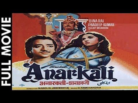 ANARKALI - Pradeep Kumar, Bina Rai, Mubarak, Noor Jehan,