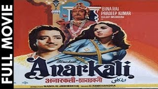 Download ANARKALI - Pradeep Kumar, Bina Rai, Mubarak, Noor Jehan, 3Gp Mp4