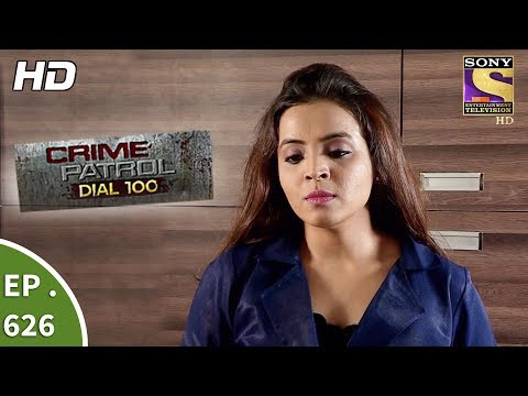 Crime Patrol Dial 100 - क्राइम पेट्रोल - Ep 626 - The Revenge Part 1 - 9th October, 2017 thumbnail