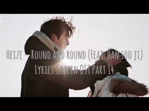 [FMV] Heize - Round And Round (feat. Han Soo Ji) GOBLIN Ost. Part 14 (never Far Away)