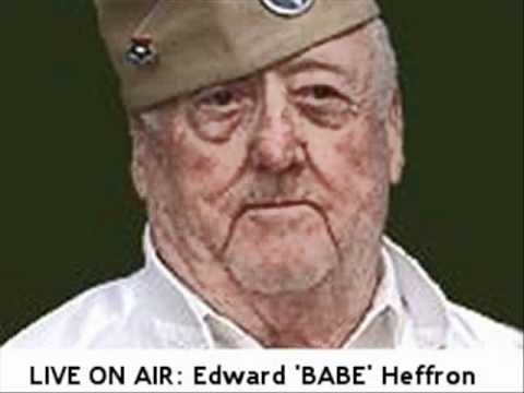 In this segment, recorded 12th January 2011, Our second guest, Easy Company veteran Edward 'Babe' Heffron, pays tribute to Major Winters. Babe was portrayed in Band Of Brothers by Scots actor...