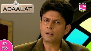 Adaalat - अदालत - Episode 356 - 15th September, 2017
