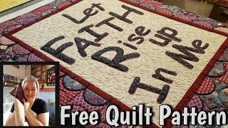 Let Faith Rise FREE Quilt Pattern - Merry Christmas From Lisa Capen Quilts