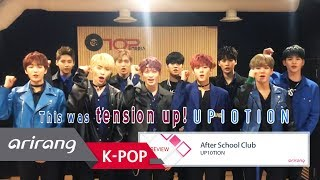 [After School Club] Ep.309 - UP10TION(업텐션) _ Preview