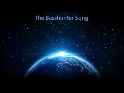 The Basshunter Song