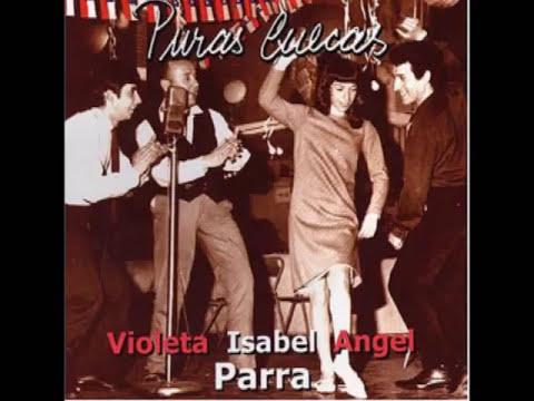 Puras Cuecas - Violeta, Isabel y Angel Parra  -Disco Completo-