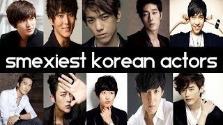 Top 10 Sexiest Korean Dramas Actors of 2014 - Top 5 Fridays