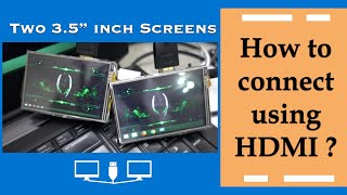 How to connect two HDMI Raspberry Pi Screens to 1 LAPTOP   Computer Hardware   2019 -Topic