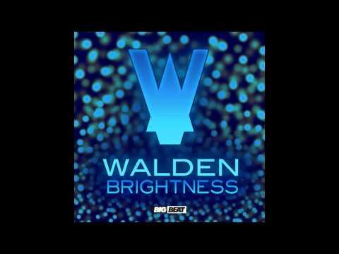 Walden - Brightness [AUDIO]