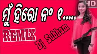 MUN HERO NO 1 - TARANG CINE PRODUCTIONS'S MOVIE DJ SUBHAM MIX CLUB DANCE MIX