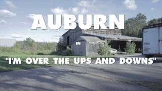 Watch Auburn Im Over The Ups And Downs video