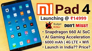 Xiaomi Mi Pad 4: Launch in India? Price? Official First Look -MUST WATCH- Camera Specs, Launch Date