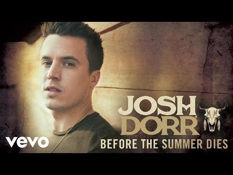 Josh Dorr - Before The Summer Dies