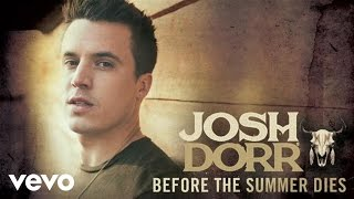 Josh Dorr Before The Summer Dies