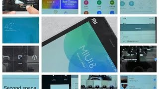 MIUI 8: 15 New Features You Must Know About
