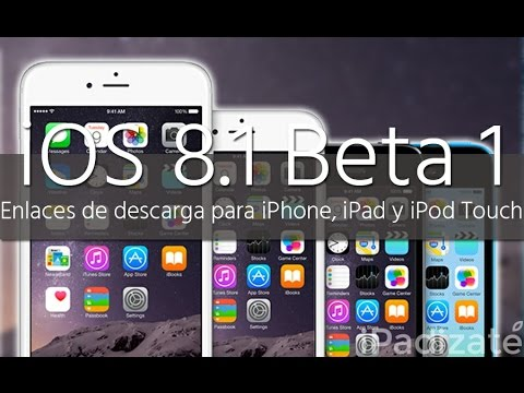 Descargar Instalar iOS 8.1 Beta 2 Sin Ser Desarrolador iPhone - iPod - iPad