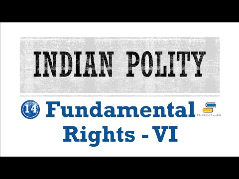 Lec 14 - Fundamental Rights [VI] Article 19 with Fantastic Fundas | Indian Polity