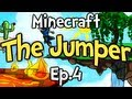 Minecraft - The Jumper Ep.4