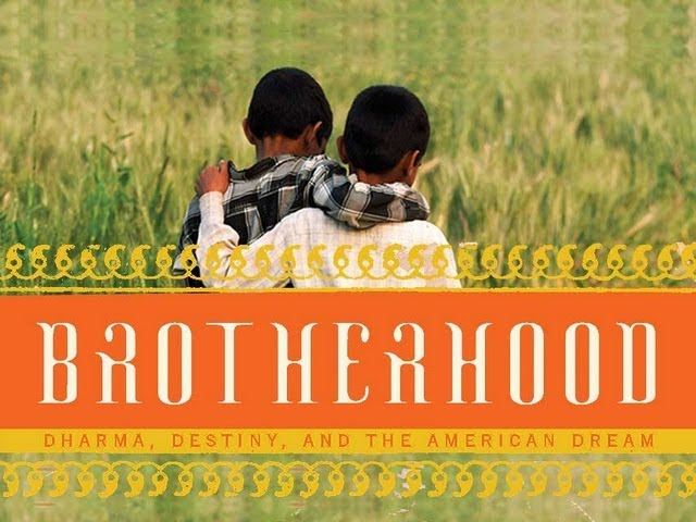 Brotherhood: Dharma, Destiny and the American Dream - Deepak & Sanjiv Chopra