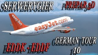 [P3D] German Tour EDDK -  EDDF #10 [FINAL]