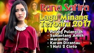 download lagu Lagu Minang Terbaru 2017 - Rana Safira Full Album gratis