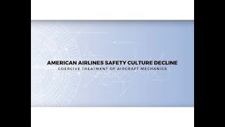 American Airlines Decline of Maintenance Safety Culture