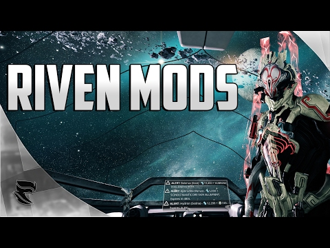 Warframe: How to Get Riven Mods