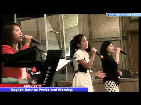 Sept 7,2014 English Service Praise and Worship