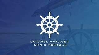 Laravel Admin Package - Voyager