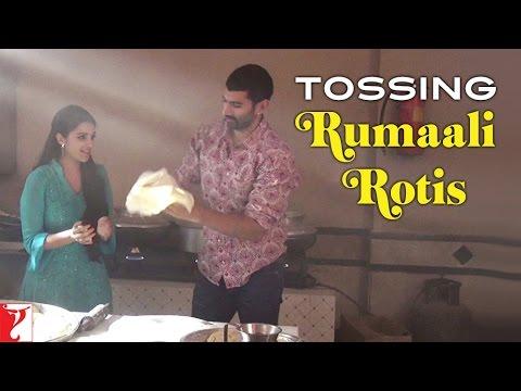 Tossing Rumaali Rotis - Behind The Scene - Daawat-e-Ishq