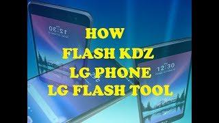 How To Flash KDZ Firmware Using LG Flash Tool Unbrick Upgrade All LG Phone