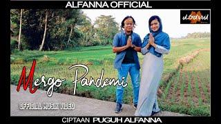 Alfanna - Mergo Pandemi  Musik